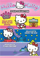 Cover image for Hello Kitty goes to the movies [videorecording DVD] ; Hello Kitty saves the day.