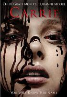 Cover image for Carrie (ChloÞe Grace Moretz version)
