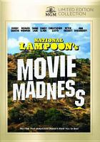 Cover image for National Lampoon's movie madness [videorecording DVD]