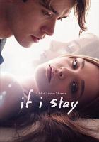 Cover image for If I stay [videorecording DVD]