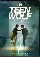Cover image for Teen wolf. Season 6, part 1 [videorecording DVD]