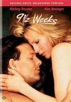 Cover image for 9 1/2 weeks [videorecording DVD]