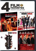 Cover image for Ocean's collection 4 film favorites : Ocean's eleven; Ocean's twelve; Ocean's thirteen.