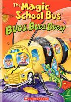 Cover image for The magic school bus. Bugs, bugs, bugs