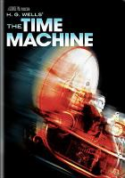 Cover image for The time machine (Rod Taylor version)
