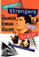 Cover image for Strangers on a train [videorecording DVD]