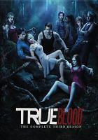 Imagen de portada para True blood. Season 3, Complete [videorecording DVD]