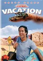 Cover image for National Lampoon's vacation [videorecording DVD]