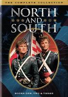 Cover image for North and South : complete collection [videorecording DVD]