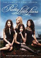 Cover image for Pretty little liars. Season 1, Complete [videorecording DVD]