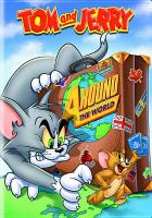 Cover image for Tom and Jerry. Around the world