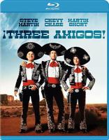 Cover image for Three amigos [videorecording Blu-ray]