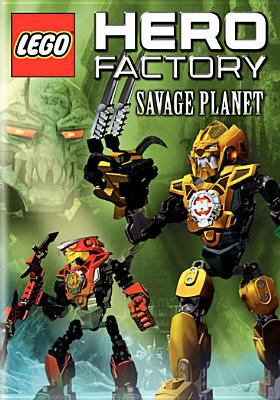 Cover image for LEGO Hero factory. Savage planet