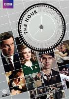 Cover image for The hour. Series 1, Complete