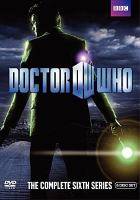Cover image for Doctor Who. Season 6, Complete [videorecording DVD]