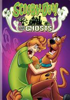 Cover image for Scooby-Doo! and the ghosts [videorecording DVD]