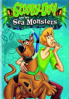 Cover image for Scooby Doo! and the sea monsters