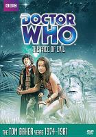 Cover image for Doctor Who [videorecording DVD] : The face of evil
