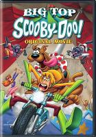 Cover image for Scooby-Doo! Big top Scooby-Doo! original movie