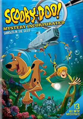 Cover image for Scooby-Doo! Mystery Incorporated. Season 2, part 1 [videorecording DVD] : Danger in the deep
