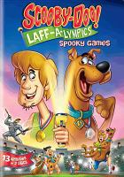 Cover image for Scooby Doo! Laff-a-lympics [videorecording DVD] : Spooky games.
