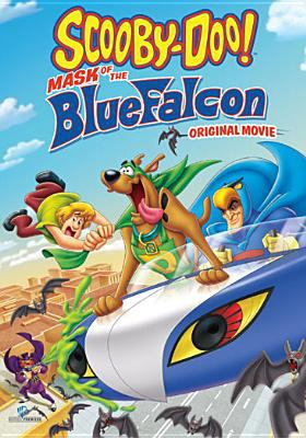 Cover image for Scooby Doo! Mask of the BlueFalcon original movie