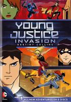 Cover image for Young justice. Season 2, Part 1 [videorecording DVD] : Invasion, destiny calling