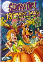 Cover image for Scooby-Doo!. 13 Spooky tales, Run for your 'rife!