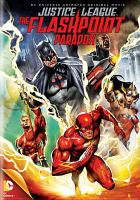 Cover image for Justice League. The flashpoint paradox (animated)
