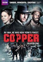 Cover image for Copper. Season 1, Complete