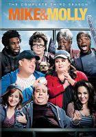 Cover image for Mike & Molly. Season 3, Complete [videorecording DVD]