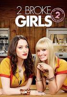 Cover image for 2 broke girls. Season 2, Complete