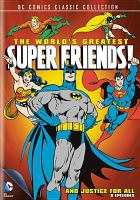 Cover image for The world's greatest Super Friends. Season 4, Complete and justice for all