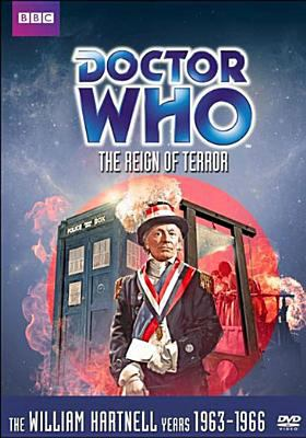 Cover image for Doctor Who. The reign of terror [videorecording DVD] : Story no. 8