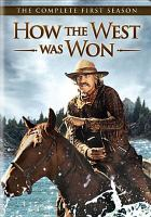 Cover image for How the West was won. Season 1, Complete [videorecording DVD]