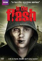 Cover image for In the flesh. Season 1, Complete