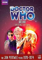Cover image for Doctor Who. Inferno, special edition [videorecording DVD] : Story no. 54