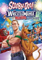 Cover image for Scooby-Doo! Wrestlemania mystery [videorecording DVD] : original movie