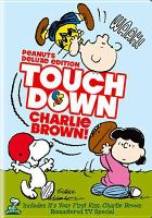Cover image for Peanuts : Touchdown Charlie Brown! [videorecording DVD]
