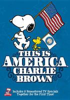 Cover image for This is America, Charlie Brown [videorecording DVD]