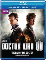 Cover image for Doctor Who. The day of the doctor [videorecording Blu-ray]