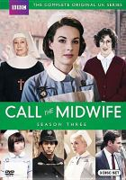 Cover image for Call the midwife. Season 3, Complete [videorecording DVD]