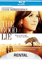 Cover image for The good lie [videorecording Blu-ray]