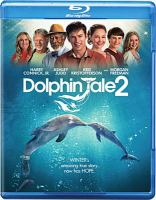 Cover image for Dolphin tale 2 [videorecording Blu-ray]