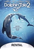 Cover image for Dolphin tale 2 [videorecording DVD]
