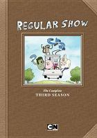 Cover image for Regular show. Season 3, Complete [videorecording DVD]