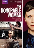 Cover image for The honorable woman [videorecording DVD]