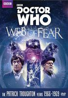 Cover image for Doctor Who [videorecording DVD] : The web of fear