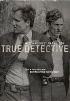 Cover image for True detective. Season 1, Complete [videorecording DVD]