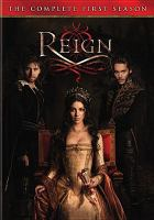 Cover image for Reign. Season 1, Complete [videorecording DVD]